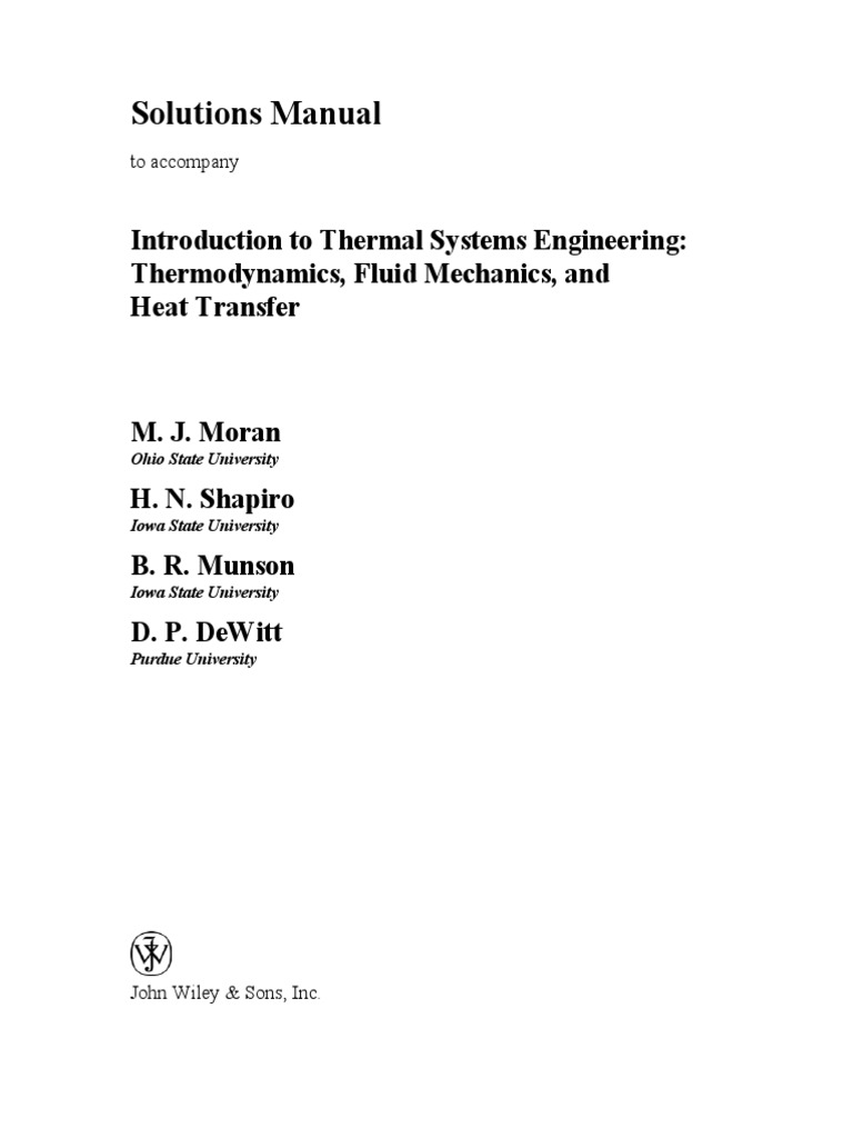 Moran, Michael J., INTRODUCTION TO THERMAL SYSTEMS ENGINEERING :  Thermodynamics, Fluid Mechanics, and Heat Transfer 3rd edition