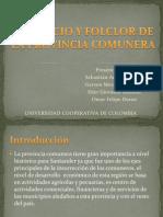 Comercio y Folclor de La Provincia Comunera