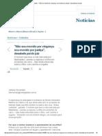 A Gazeta - Cidades - _Não sou movido por vingança.pdf