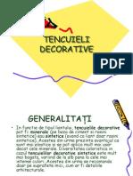 Tencuieli Decorative