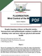 Ian E. Stephens - Flouridation - Mind Control of the Masses