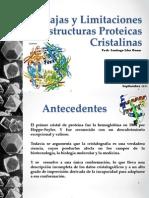 Ventajas y Limitaciones Estructuras Proteicas Cristalinas