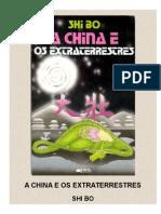 A China e Os Extraterrestres - Shi Bo