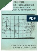 Calculos Geodesicos No Sistema Utm Aplicados a Topografia