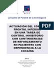 Córtex Frontal en Control Inhibitorio de Pac Con Dependencia a Cocaína y No Consumidores