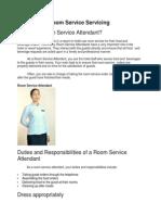 Room Attendant Servicing