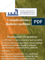 Complicaciones de La Diabetes Mellitus Tipo 2.