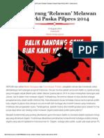 Pekik Perang 'Relawan' Melawan Oligarki Paska Pilpres 2014