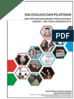 Laporan Monitoring Dan Evaluasi Triwulan II 2014