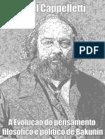 Ángel Cappelletti a Evolução Do Pensamento Político e Filosófico de Bakunin