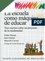 La Escuela Como Maquina de Educar - Baja Calidad