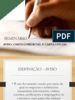 Seminário - Aviso, Carta Comercial e Carta Oficial