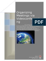 Organizing Meetings via Videoconferencing