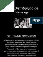 PIB e Distribuição de Riquezas
