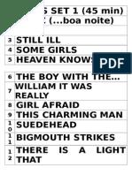 07.12.2013 Set List Palco