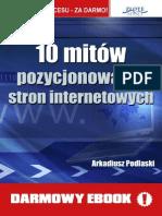 10 Mitów Pozycjonowania Stron Internetowych - Arkadiusz Podlaski Full