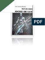 Farmer, Philip J - Noche de Luz