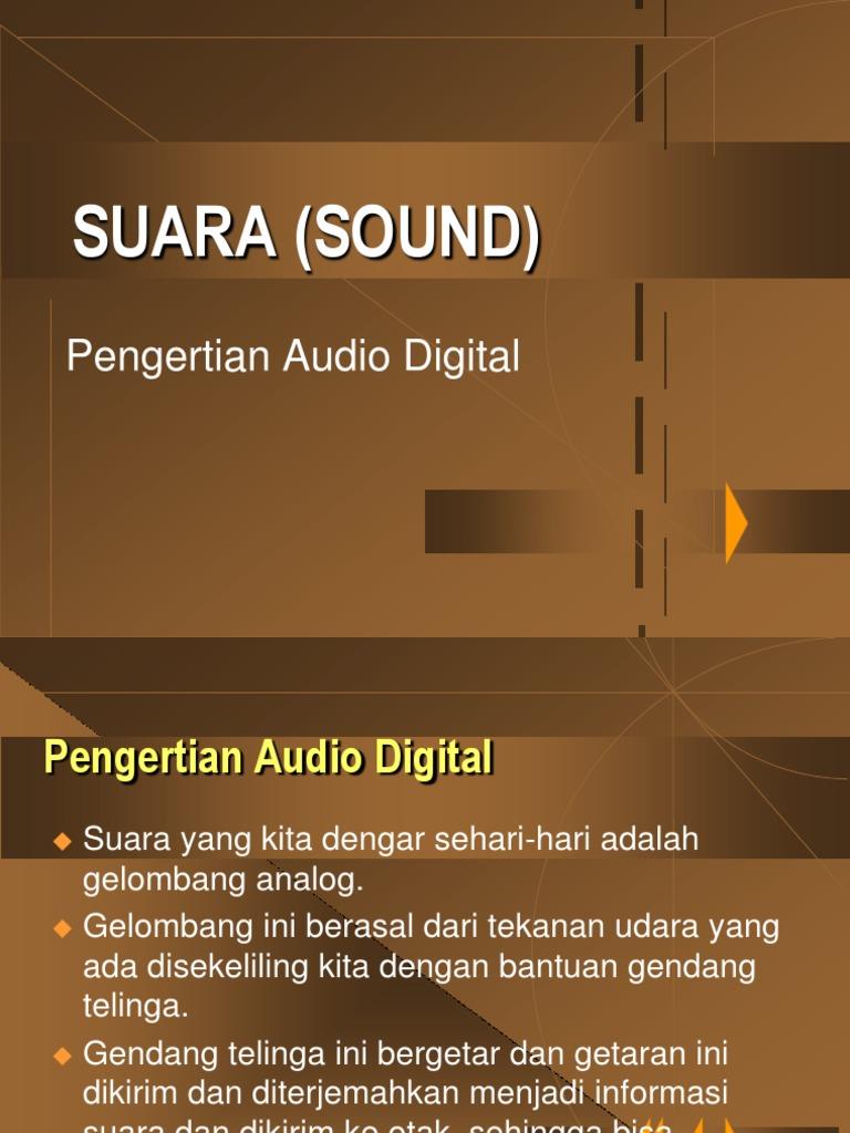 Suara (Sound) Pengertian Audio Digital Materi Konsep ...