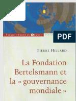 Hillard Pierre - La Fondation Bertelsmann Et La Gouvernance Mondiale