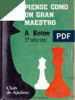 Piense Como Un Gran Maestro - A. Kotov