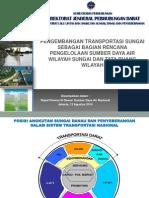 Pengembangan Transportasi Sungai sebagai Bagian Rencana Pengelolaan Sumber Daya Air Wilayah Sungai dan Tata Ruang Wilayah