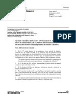 Opinión consultiva de la Corte Internacional de Justicia  sobre la conformidad con el derecho internacional de la  declaración unilateral de independencia relativa a Kosovo