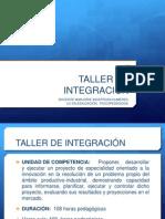 PPT TALLER DE INTEGRACIÓN 1