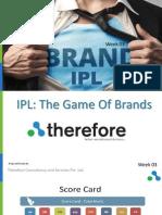 IPL 7 Brands- Week 3