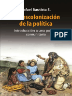 222525159 Descolonizacion de La Politica Introduccion a Una Politica Comunitaria Rafael Bautista S 1