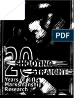 Shooting Straight - 20 Years of Marksmanship Research