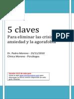 5 Claves Para Eliminar La Crisis de Ansiedad y La Agorofobia - Pedro Moreno