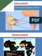 8 Ano Capítulo 1 Africanos No Brasil