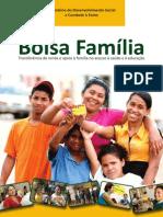 Bolsa Familia 2013 Transferencia de Renda e Apoio a Familia No Acesso a Saude e a Educacao