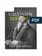 Calvinism Refuted