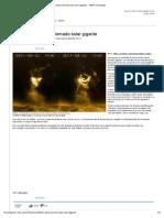 Cientistas Observam Tornado Solar Gigante - MSN Tecnologia