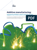 Additive Manufacturing - Opportunities and Constraints