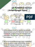 Kepentingan Pendidikan Jasmani-perkembangan Sosial