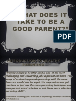 What Does It Take to Be a Good Parents Slide2