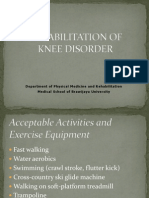 Rehab of Knee Disorders