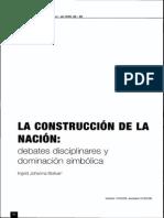 Bolivar 2005 La cosntruccion de la nacion debates disciplinares y dominación simbólica.pdf