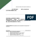 Requisitos Para La Produccion y Comercializacion de Semilla Certificada de Granos Basicos y Soya