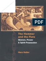 The Hammer and the Flute - Women, Power and Spirit Possession