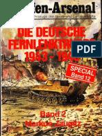 Waffen Arsenal - Special Band 12 - Die deutsche Fernlenktruppe 1943-1945 - Teil 2
