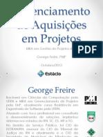 gerenciamentodeaquisiesemprojetoscomquestes-131229074348-phpapp02