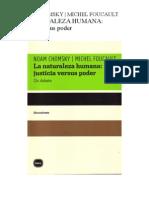 Chomsky - Foucault - La Naturaleza Humana Justicia Versus Poder