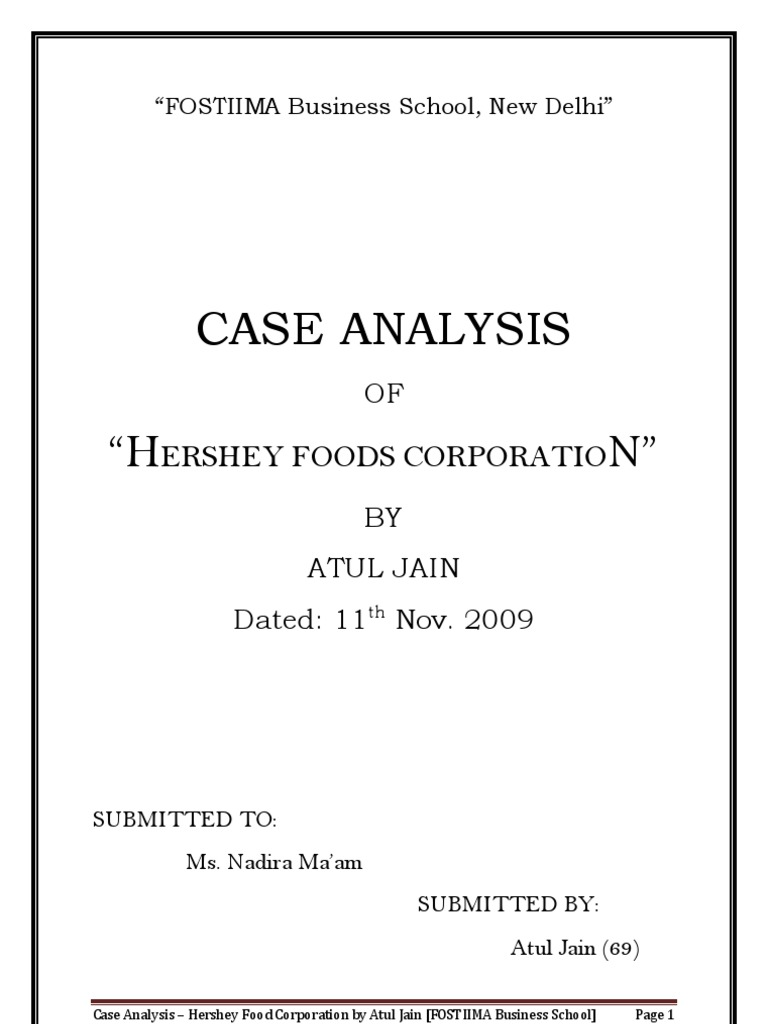 the business analysis of hershey foods corporation View notes - 15196558-hershey-foods-corporation-swot-analysishershey foods corporation history: milton hershey's love for candy making began with a childhood apprenticeship under candy maker.