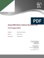 140816 Snap ONE News Colmar Brunton Poll 14-15 August 2014