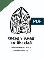 Croatto, Severino - Crear y Amar en Libertad