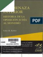 Yakov Rabkin, La Amenaza Interior, Historia de La Oposición Judía Al Sionismo