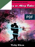 Ikaw Lang Sa Aking Bukas (Tagalog Romance Novel)